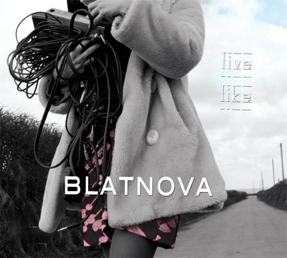 BLATNOVA - 'Live Like' artwork